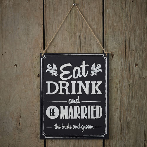 'Eat, Drink & Be Married' Chalkboard Sign