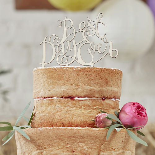 Wooden 'Best Day Ever' Cake Topper